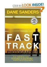 The Fast Track Photographer by Dane Sanders